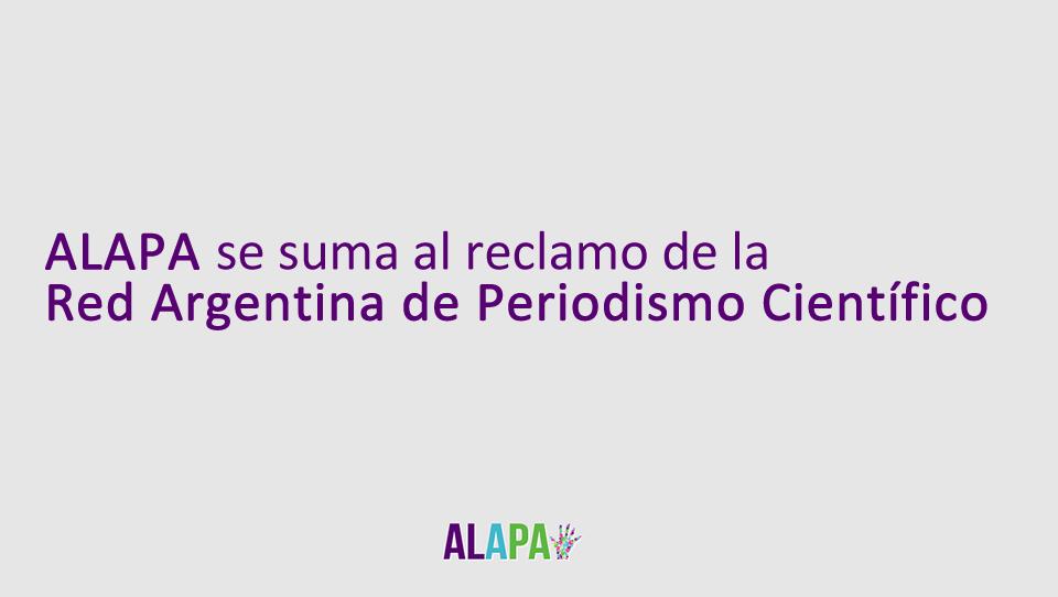 Adhesión a la posición de la Red Argentina de Periodismo Científico