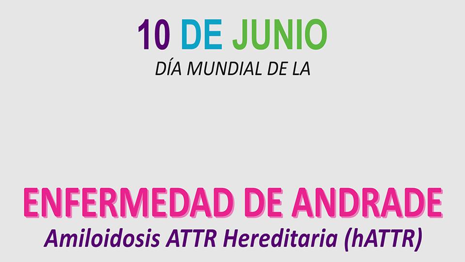 Amiloidosis Hereditaria y/o Enfermedad de Andrade