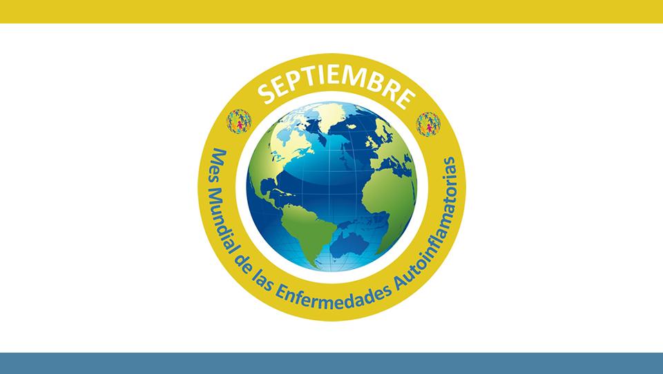 Septiembre, mes mundial de las Enfermedades Autoinflamatorias