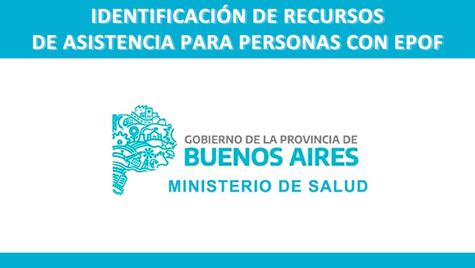 Recursos para asistencia de personas con EPOF en Buenos Aires